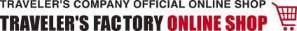 トラベラーズファクトリー 公式オンラインショップ TRAVELER'S FACTORY ONLINE SHOP